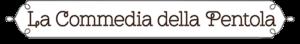 La Commedia Della Pentola Logo